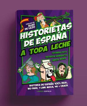 Libro a toda leche Historietas de España